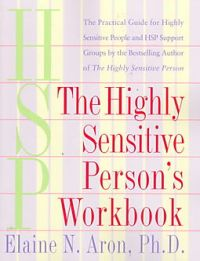 The Highly Sensitive Person's Workbook by Elaine N Aron_Half Price Books
