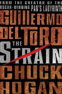 The Strain by Guillermo del Toro and Chuck Hogan_Half Price Books