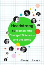 headstrong-women-who-changed-science