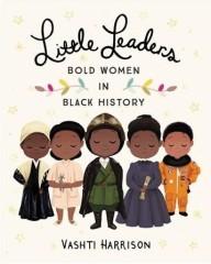 little-leaders-bold-women-black-history